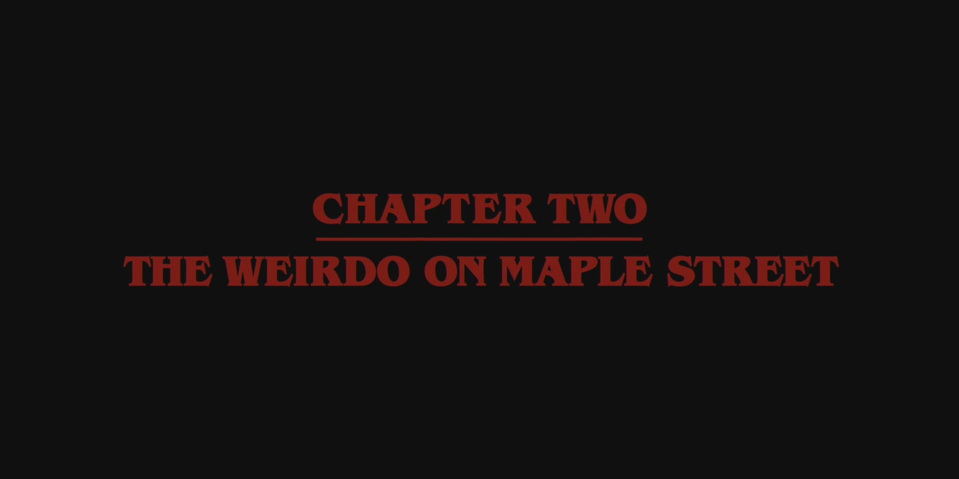 "The Weirdo on Maple Street – ""Stranger Things"" Screencaptures"