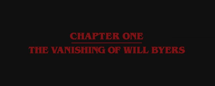 "The Vanishing of Will Byers – ""Stranger Things"" Screencaptures"